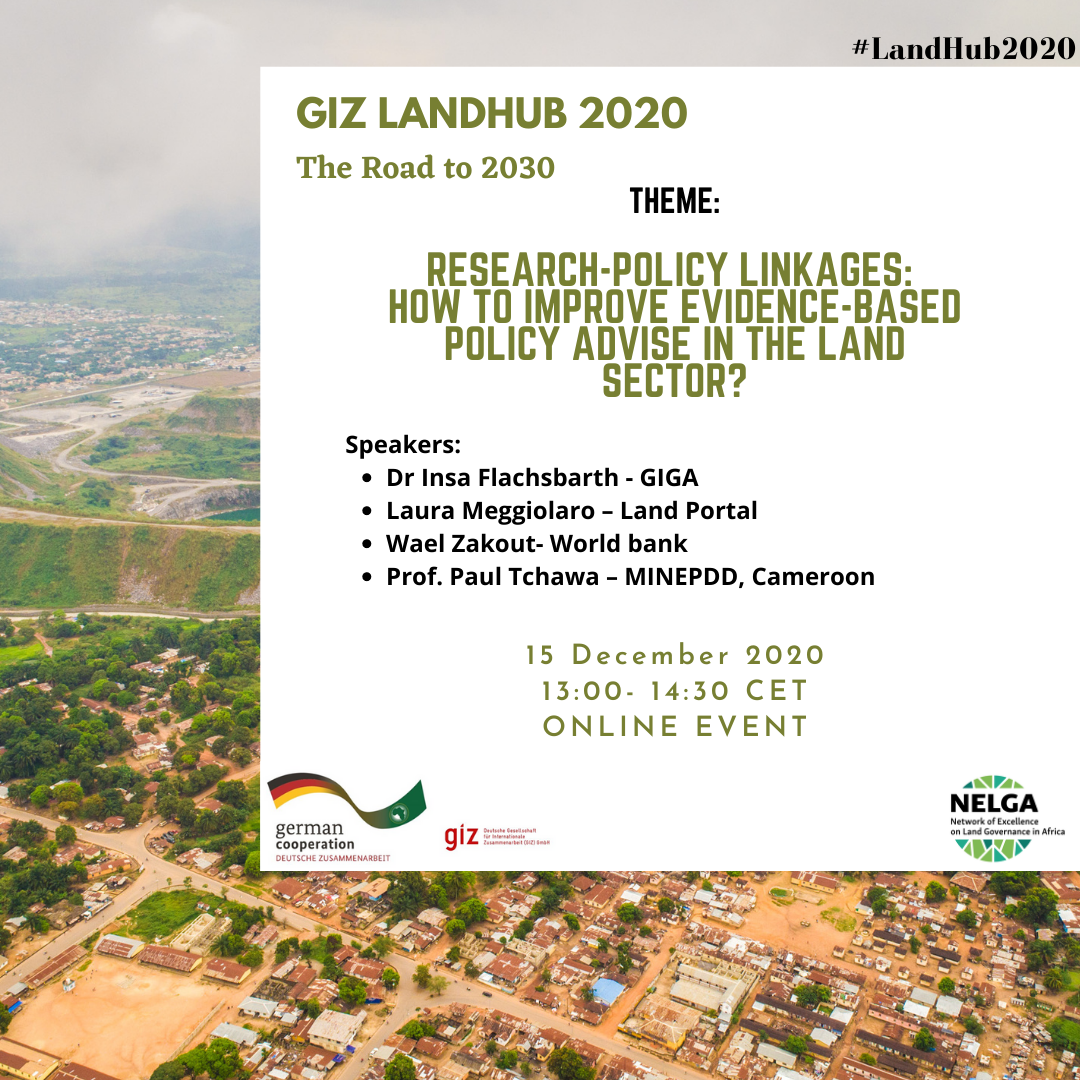 GIZ LandHub 2020 Meeting – Research-Policy Linkages: How to improve Evidence-based Policy Advise in the Land Sector?