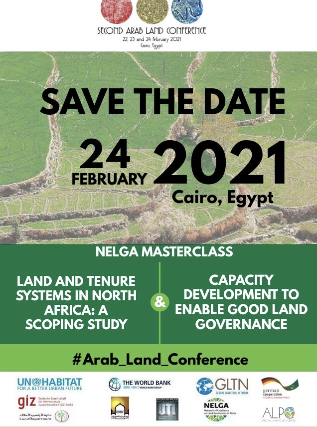 2nd Arab Land Conference – NELGA to Hold Masterclass and Roundtable on Land Governance in North Africa
