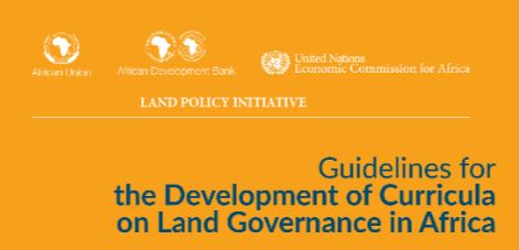 Guidelines for the Development of Curricula on Land Governance in Africa