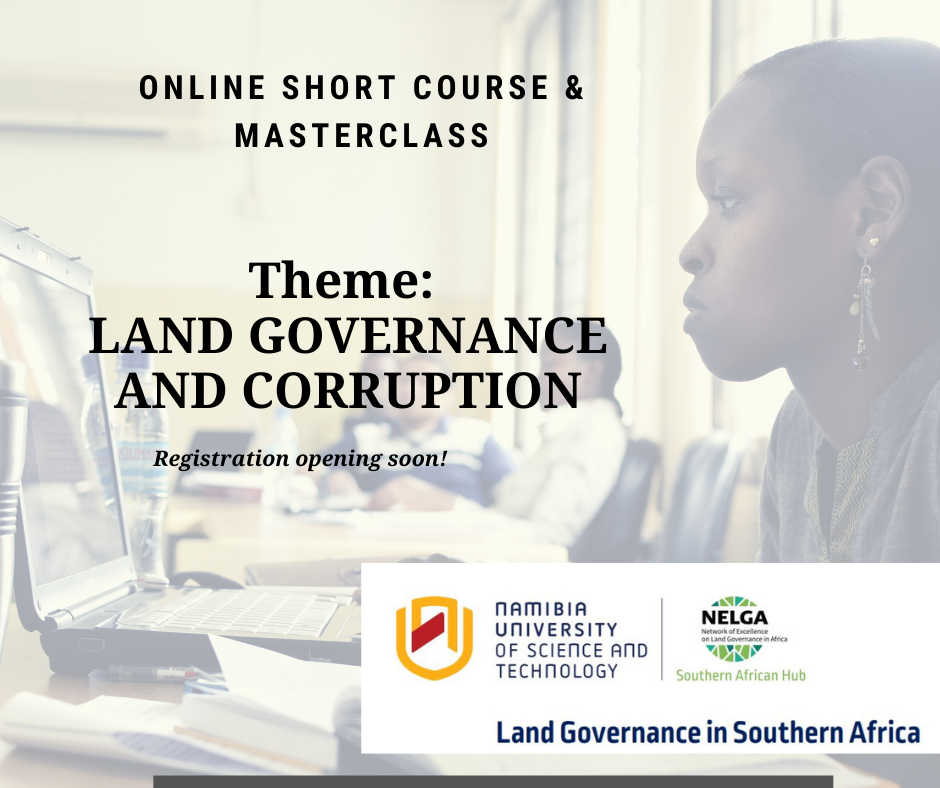 NUST to Hold Online Course and Master Class on Land Governance and Corruption in Africa